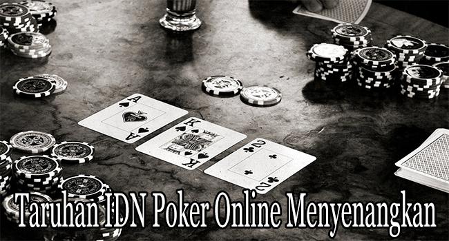 Taruhan IDN Poker Online Menyenangkan di Masa Modern